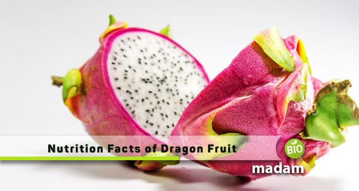 Nutrition Facts of Dragon Fruit